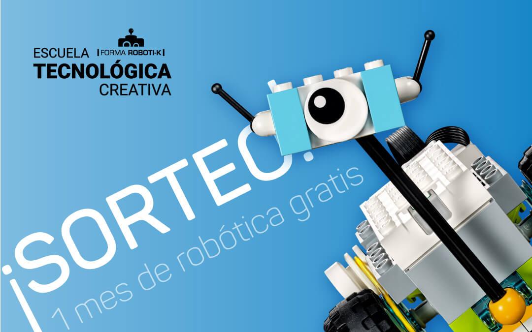 Sorteo | Un mes gratis en la Escuela Tecnológica de Forma Roboti-k