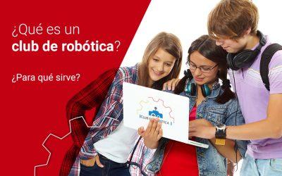 ¿Qué es un club de robótica y para qué sirve?