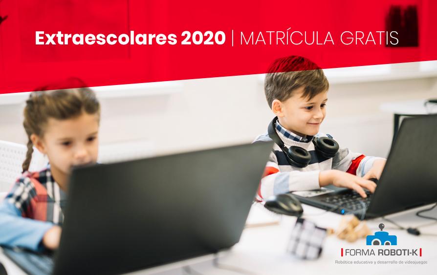 Actividades extraescolares 2020 |  MATRÍCULA GRATUITA