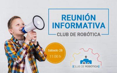 Sábado 28   Reunión informativa club de robótica ¡Inscríbete!