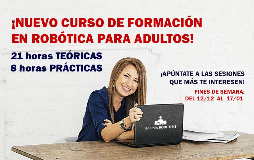 ¡Nuevo curso de robótica para adultos!