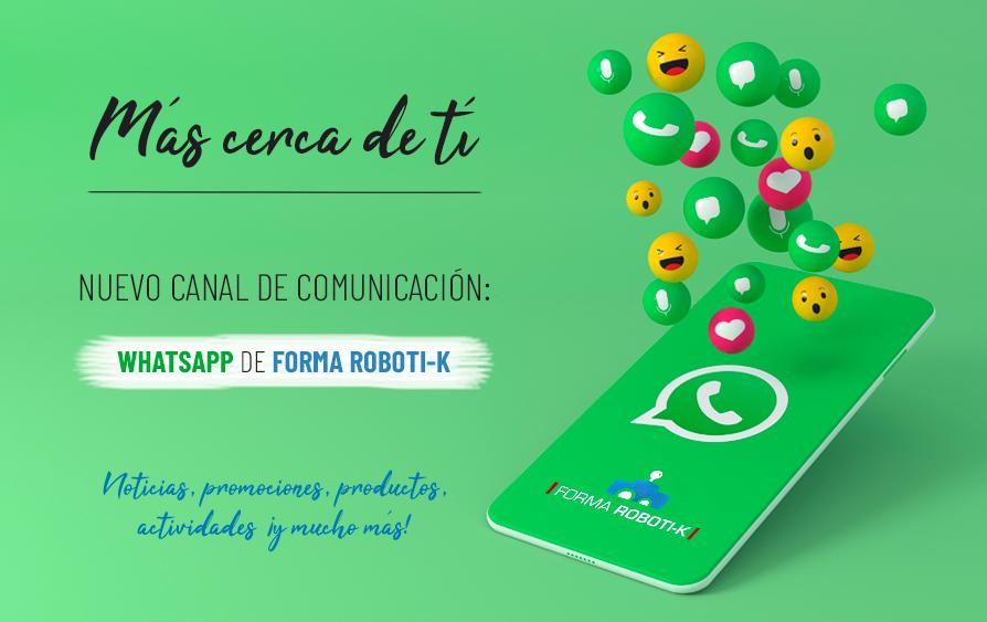 ¿Quieres estar al día de las novedades? Conéctate al WhatsApp de Forma Roboti-k