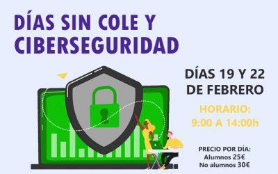 Actividad día sin cole: Educar en ciberseguridad   19 y 22 de febrero